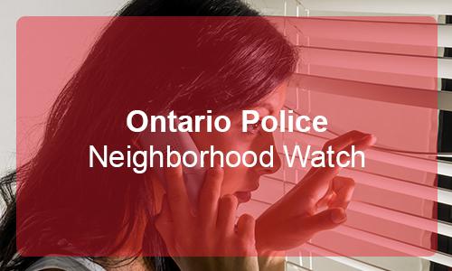 Ontario Police Neighborhood Watch